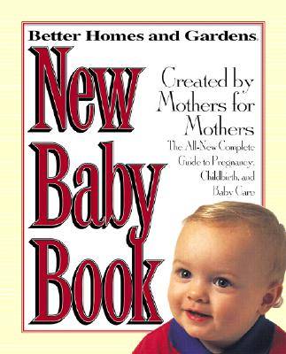Better Homes and Gardens New Baby Book By Keough, Carol